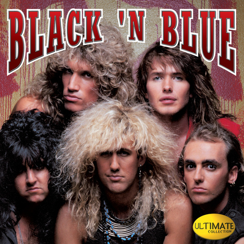 Play & Download Ultimate Collection by Black 'N' Blue | Napster
