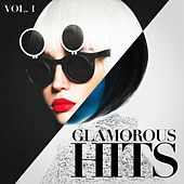 Play & Download Glamorous Hits, Vol. 1 by Various Artists | Napster