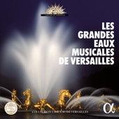 Les grandes eaux musicales de Versailles (2017 Edition) von Various Artists