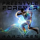 Freestyle Forever (NYC Rarities) by Various Artists