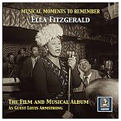 Musical Moments to Remember: The Ella Fitzgerald Film & Musical Album von Ella Fitzgerald
