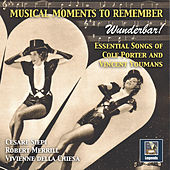 Musical Moments to Remember: Wunderbar – Essential Songs of Cole Porter & Vincent Youmans by Various Artists