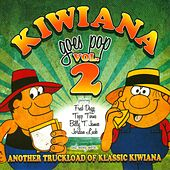 Kiwiana Goes Pop, Vol. 2 (Another Truckload of Klassic Kiwiana) by Various Artists