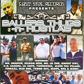 Play & Download Ballers, Thugs –n- Hustlas by Various Artists | Napster