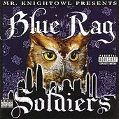 Mr. Knight Owl Presents: Blue Rag Soldiers by Various Artists