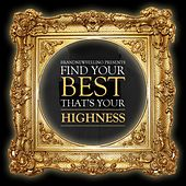 FindYourBest, That'sYourhighness by Various Artists