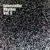 Interstellar Rhythm, Vol. 5 by Various Artists