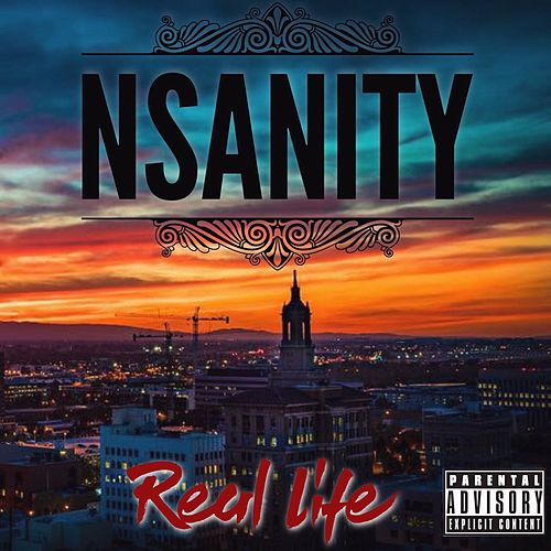 Real Life by Nsanity