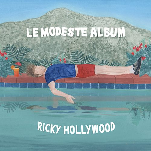 Le modeste album de Ricky Hollywood