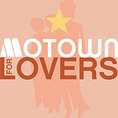 Motown For Lovers by Various Artists