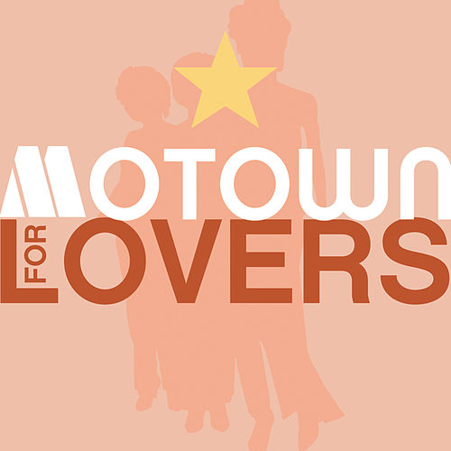 Play & Download Motown For Lovers by Various Artists | Napster
