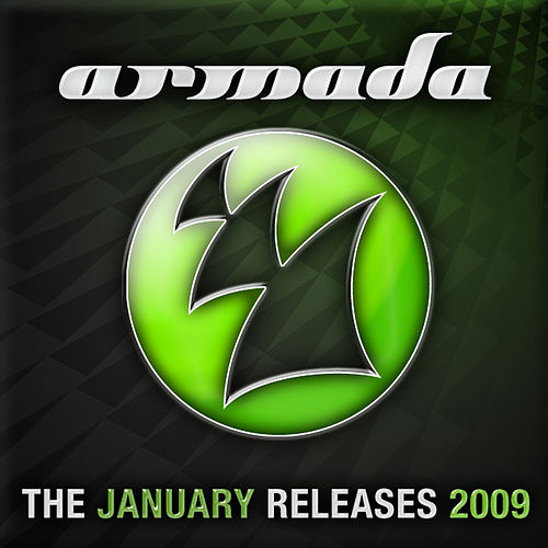 Play & Download Armada January Releases 2009 by Various Artists | Napster