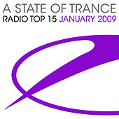 Play & Download A State Of Trance Radio Top 15 - January 2009 by Various Artists | Napster