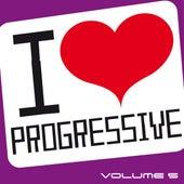 I Love Progressive, Vol. 5 by Various Artists