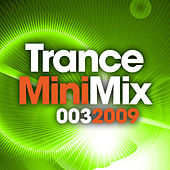 Trance Mini Mix 003 by Various Artists