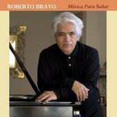 Play & Download Música para Soñar by Roberto Bravo | Napster