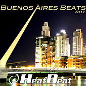 Play & Download Buenos Aires Beats Vol. 1 by Various Artists | Napster
