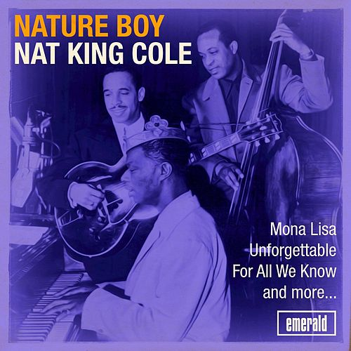 Play & Download Nature Boy by Nat King Cole | Napster