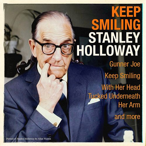 Keep Smiling by Stanley Holloway