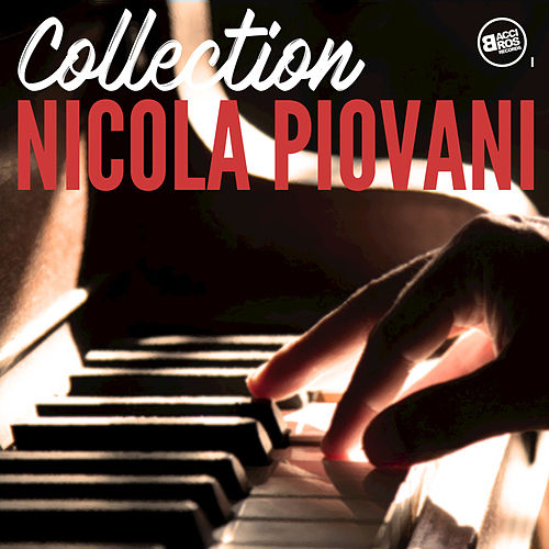 Play & Download Nicola Piovani Collection by Nicola Piovani | Napster
