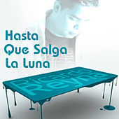 Play & Download Hasta Que Salga La Luna by Ricardo Reyna | Napster