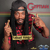 That Ting by Gyptian