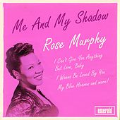 Me and My Shadow by Rose Murphy