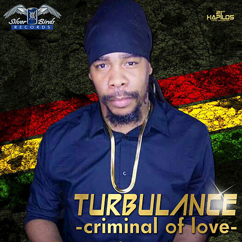 Criminal of Love by Turbulence