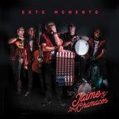 Este Momento by Jaime Y Los Chamacos