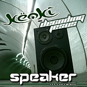 Play & Download Speaker by Keoki | Napster