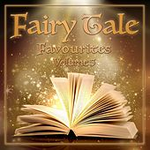 Fairy Tale Favourites, Volume 5 by Various Artists
