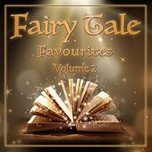 Fairy Tale Favourites, Volume 2 by Various Artists
