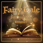 Fairy Tale Favourites, Volume 1 by Various Artists
