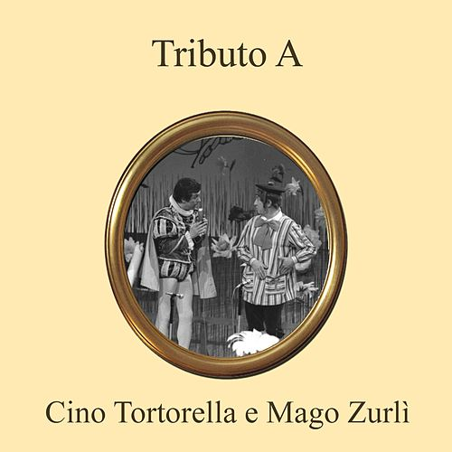 Play & Download Tributo a cino tortorella e mago zurli' by Rainbow Cartoon | Napster