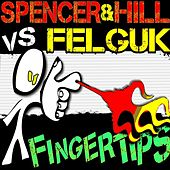 Fingertips by Spencer & Hill