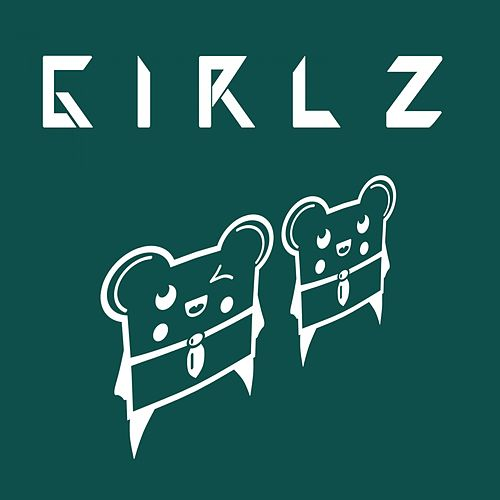 Play & Download Girlz by Spencer & Hill | Napster