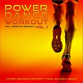Play & Download Power Dance Workout, Vol. 1 (The Best EDM Music for Sport, Fitness, Walking & Jogging) by Various Artists | Napster