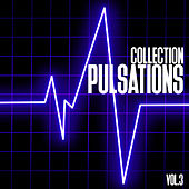 Pulsations Collection, Vol. 3 - Minimal House & Techno by Various Artists