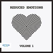 Reduced Emotions, Vol. 1 by Various Artists