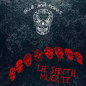 La Santa Muerte by Various Artists