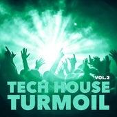 Tech House Turmoil, Vol. 2 by Various Artists
