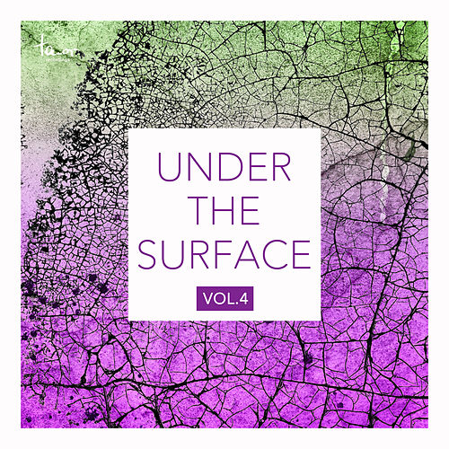 Under the Surface, Vol. 4 by Various Artists