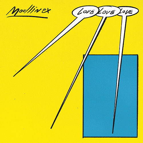 Play & Download Love Love Love by Moullinex | Napster