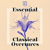 Play & Download Essential Classical Overtures by Various Artists | Napster