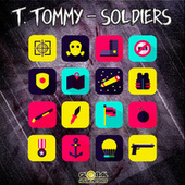 Play & Download Soldiers by T. Tommy | Napster
