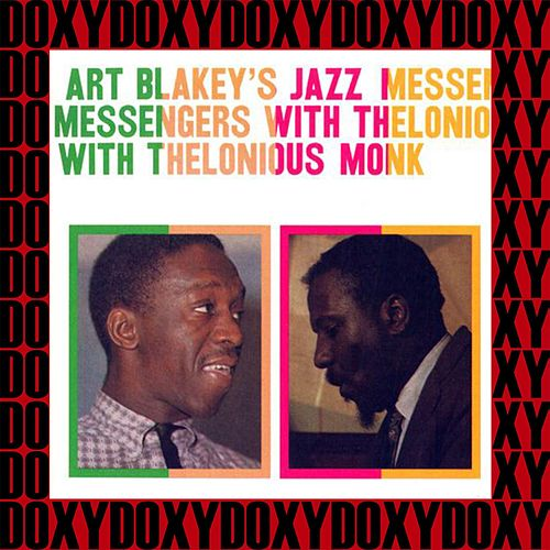 The Complete Art Blakey's Jazz Messengers with Thelonious Monk Sessions (Hd Remastered, Restored Edition, Doxy Collection) von Art Blakey