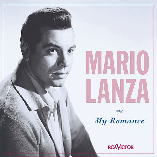 Play & Download My Romance by Mario Lanza | Napster
