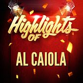 Play & Download Highlights of Al Caiola by Al Caiola | Napster