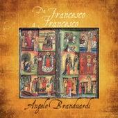 Da Francesco a Francesco by Angelo Branduardi