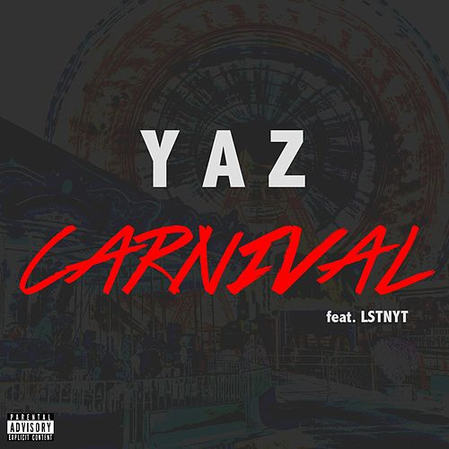 Play & Download Carnival (feat. Lstnyt) by Yaz | Napster